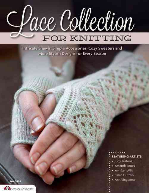 Lace Collection for Knitting By The Knitter Magazine (COR)/ Furlong, Judy (CON)/ Jones, Amanda (CON)/ Allis, Anniken (CON)/ Hatton, Sarah (CON)