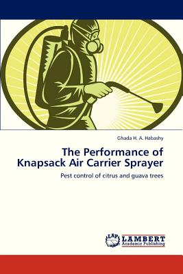Lap Lambert Academic Publishing The Performance of Knapsack Air Carrier Sprayer [Paperback] at Sears.com